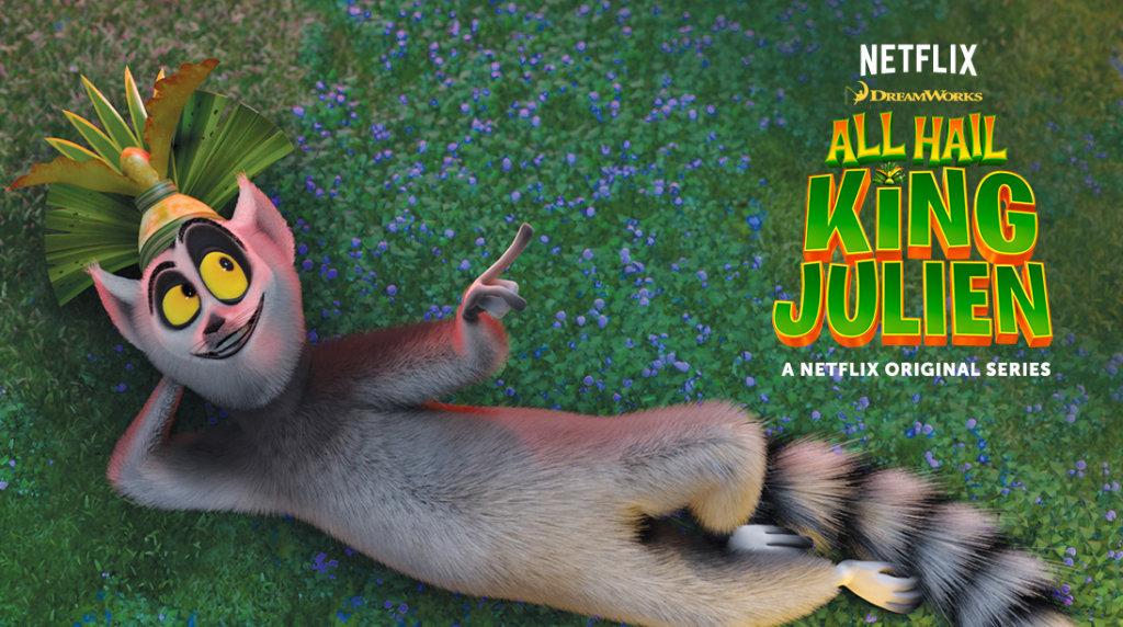 all hail king julien-netflix