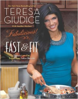 teresa giudice-cookbook-fast & fit-book cover
