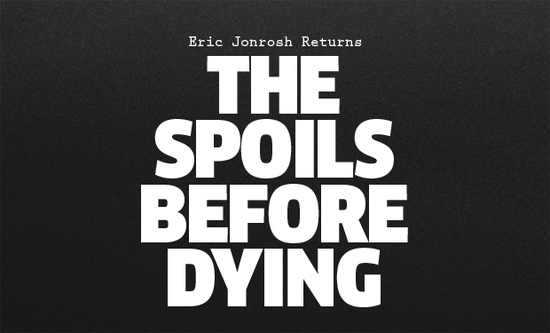 spoils before dying