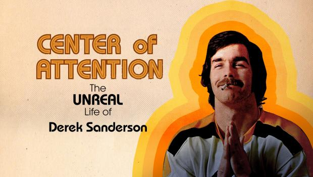 center of attention-unreal life of derek sanderson-nbc sports