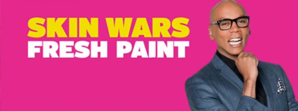 skin wars fresh paint-rupaul