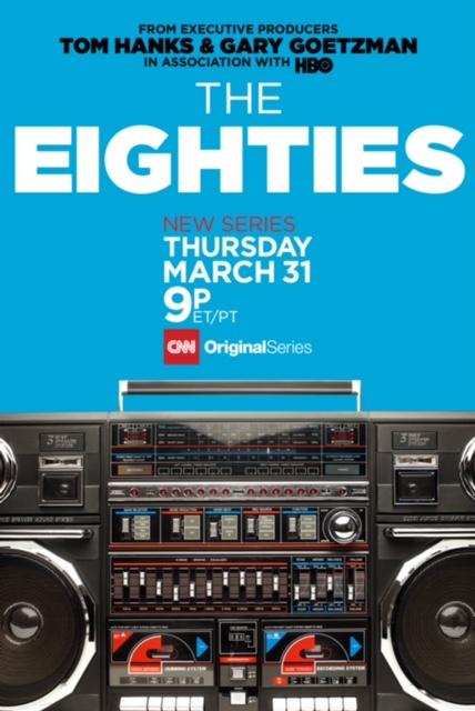 cnn the eighties-poster