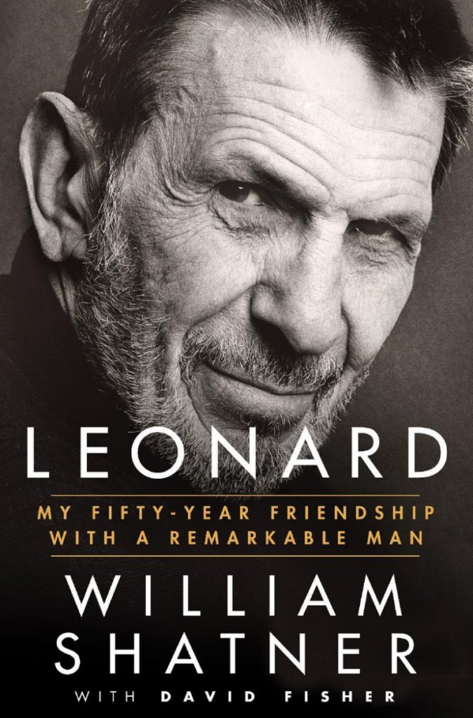 leonard my fifty-year friendship-william shatner
