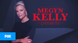 megyn kelly presents fox news