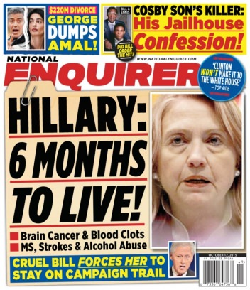 national enquirer cover 2015-hillary 6 months to live