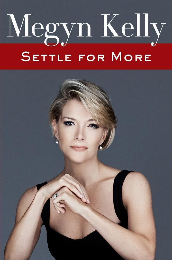megyn kelly-settle for more-book cover