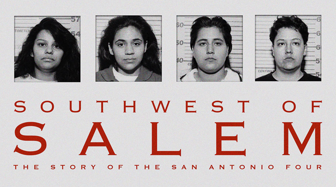 southwest-of-salem-the-story-of-the-san-antonio-four-investigation-discovery